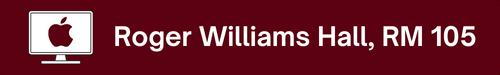 Roger Williams Hall, RM 105