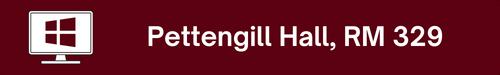 Pettengill Hall, RM 329